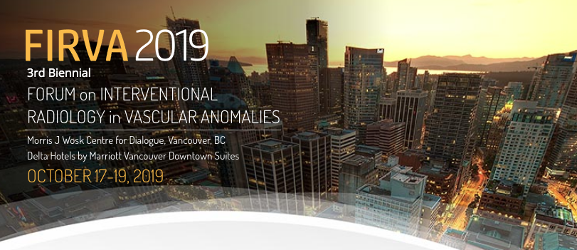 FIRVA 2019: Forum on Interventional Radiology in Vascular Anomalies